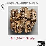 E'drill edo (feat. Nomsky)