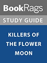 Summary & Study Guide: Killers of the Flower Moon