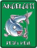 Rahmenlos Fun Schild - Angelgott ! Petri Heil ! Angeln Angler