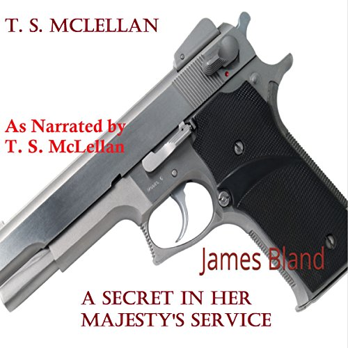 A Secret in Her Majesty's Service: James Bland audiobook cover art