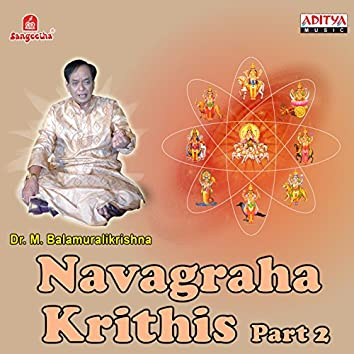 Navagraha Krithis, Pt. 2