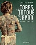 Le corps tatoué au Japon: Estampes sur la peau