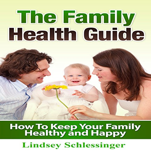 The Family Health Guide audiobook cover art
