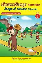 Jorge el curioso El jonrón / Curious George Home Run (CGTV Reader) (Spanish and English Edition)