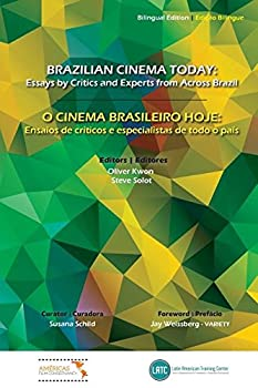 Paperback Brazilian Cinema Today: Essays by Critics and Experts from Across Brazil Book