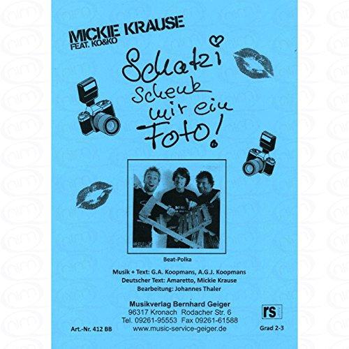 Schatzi schenk mir ein Foto - arrangiert für Bigband [Noten/Sheetmusic] Komponist : Krause Mickie