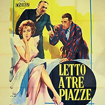 "Letto a tre piazze (From ""Letto a tre piazze"" Original Soundtrack)"