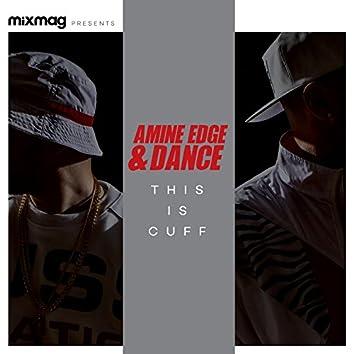Mixmag Presents Amine Edge & Dance