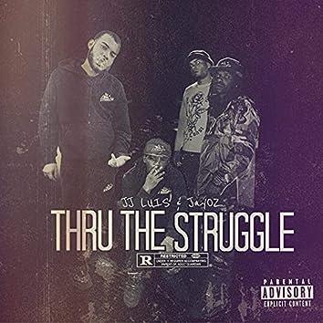 Thru the Struggle