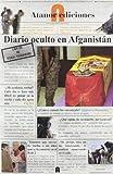 DIARIO OCULTO EN AFGANISTAN by Unknown(2012-01-10)