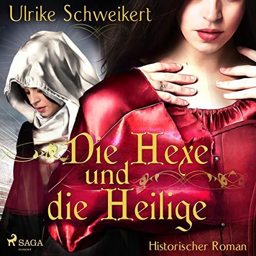 Die Hexe und die Heilige Titelbild