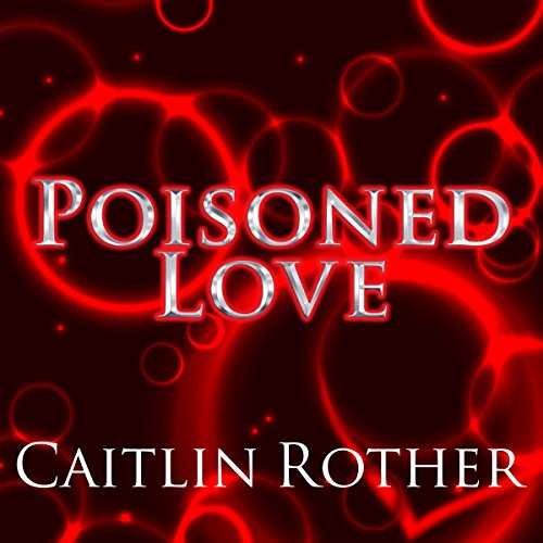 Poisoned Love audiobook cover art