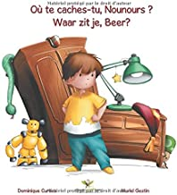 Où te caches-tu, Nounours ? - Waar zit je, Beer? (Lou & Teddy) (French Edition)