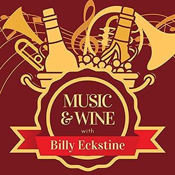 Music & Wine with Billy Eckstine