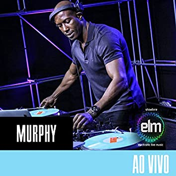 DJ Murphy no Showlivre Electronic Live Music (Ao Vivo)