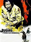 Judas... ¡Toma tus monedas!