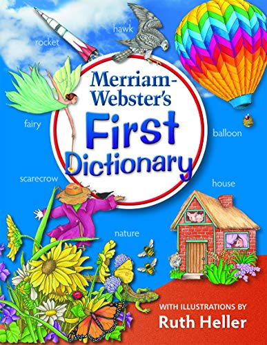 Merriam-Webster's First Dictionary, Illustrations by Ruth Heller