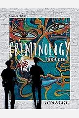 Criminology: The Core Paperback