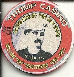 $5 trump casino chip gary indiana countdown to the millennium william bat masterson old west