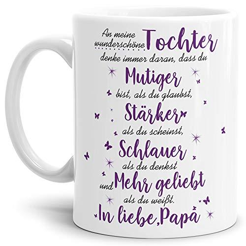 Tasse mit Spruch von dem Vater für die Tochter - Kaffeetasse/Familie/Geschenk-Idee/Mug/Cup/Weiss