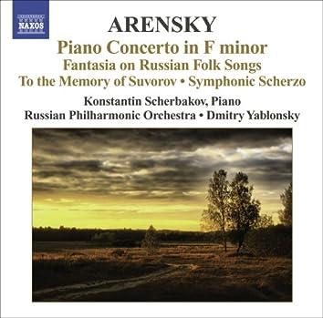 Arensky, A.: Piano Concerto / Ryabinin Fantasia / To the Memory of Suvorov / Symphonic Scherzo