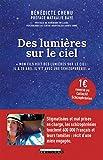 Des lumières sur le ciel (Témoignage littérature) - Format Kindle - 9791028514150 - 12,99 €