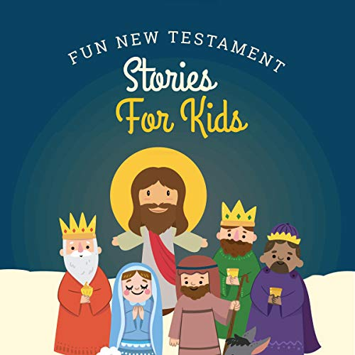 Fun New Testament Stories for Kids cover art