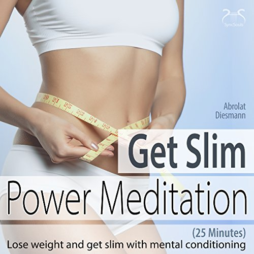 Power Meditation GET SLIM: Lose weight and get slim with mental conditioning Titelbild
