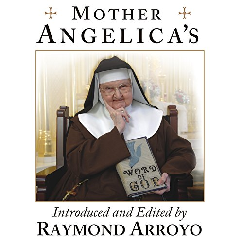 Mother Angelica's Private and Pithy Lessons from the Scriptures audiobook cover art