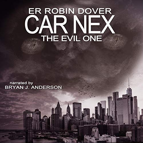 Car Nex: The Evil One audiobook cover art