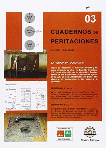 CUADRNOS DE PERITACIONES - Nº 3: La Pericia Patológica (II) (Spanish Edition)