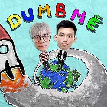 Dumb Mê (feat. Haisam)
