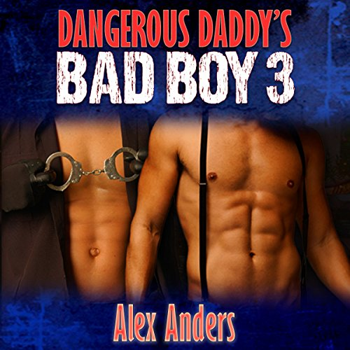 Dangerous Daddy's Bad Boy #3  By  cover art