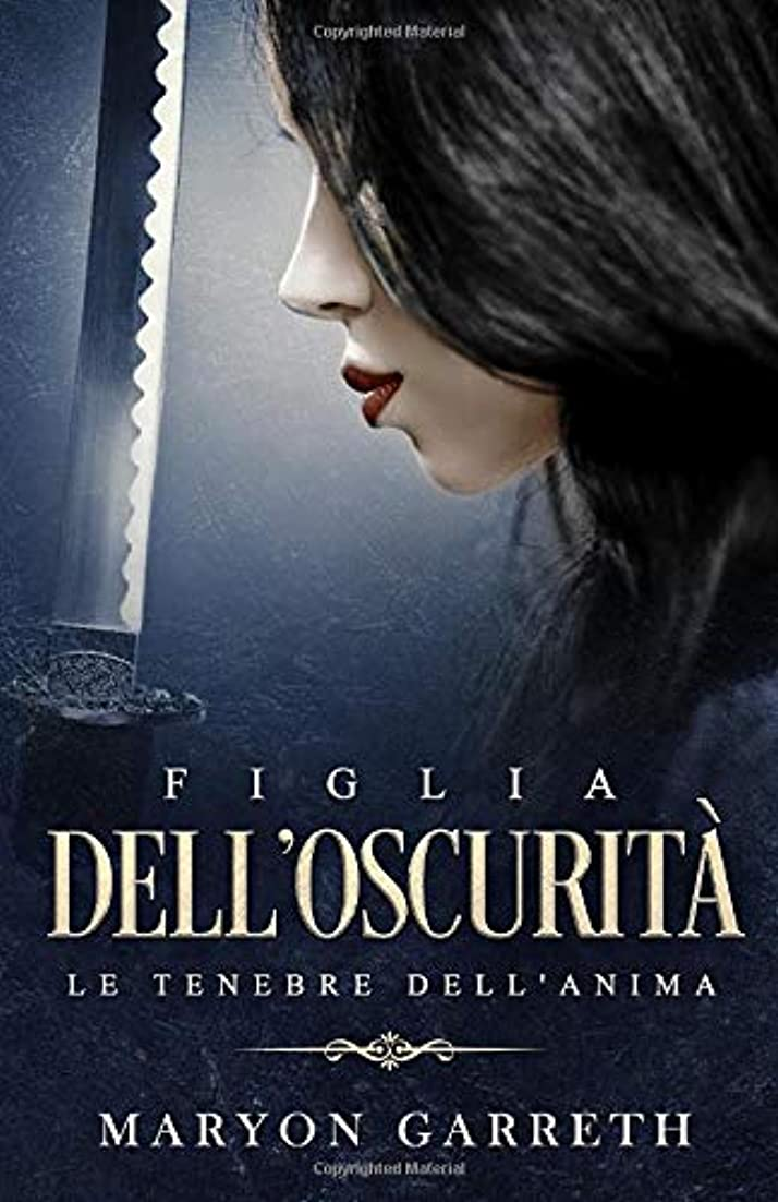 受け入れる架空の廃止するFiglia dell'Oscurità: Le Tenebre dell'Anima