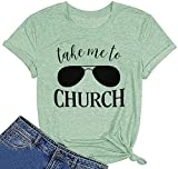 Take me to Church Tshirt Women Cool Jesus Shirts Belssed Christian Faith Graphic Tee Tops Casual(XX-Large, Green)