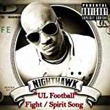 UL Football Fight / Spirit Song