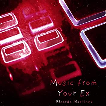 Music from Your Ex