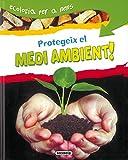 Protegeix El Medi Ambient¡ (Ecologia Per A Nens)