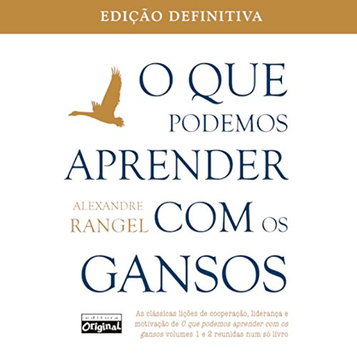 O que podemos aprender com os gansos [What We Can Learn from the Geese] cover art