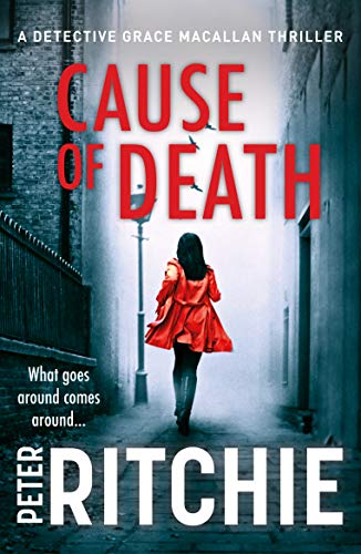 Cause of Death (Detective Grace Macallan Book 1) (English Edition)