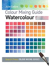 Colour Mixing Guides: Watercolour