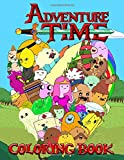 Adventure Time Coloring Book: 50+ Coloring Pages of your favourite characters from The Land of OOO w...