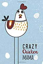 Crazy Chicken Mama: Blank and Lined Journal