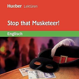 Stop that Musketeer! Titelbild