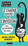 Le Charme discret de l'intestin (édition augmentée): Tout sur un organe mal aimé (Essais Sciences)