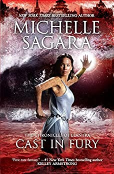 Cast In Fury (The Chronicles of Elantra Book 4) by [Michelle Sagara]