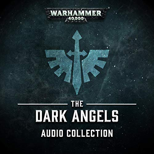 The Dark Angels Audio Collection audiobook cover art