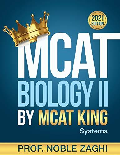 MCAT Biology II by MCAT KING: Systems Biology