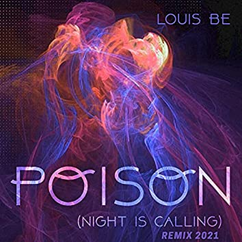 Poison (Night Is Calling) (Remix 2021)