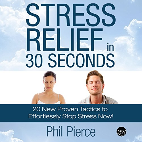 Stress Relief in 30 Seconds audiobook cover art